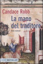 Copertina dell'audiolibro La mano del traditore di ROBB, Candace