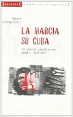 Copertina dell'audiolibro La marcia su Cuba di EVANGELISTI, Mauro