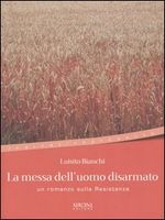 Copertina dell'audiolibro La messa dell'uomo disarmato di BIANCHI, Luisito