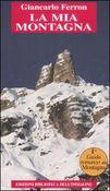 Copertina dell'audiolibro La mia montagna di FERRON, Giancarlo