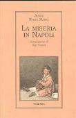 Copertina dell'audiolibro La miseria in Napoli di WHITE MARIO, Jessie