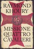 Copertina dell'audiolibro La missione dei quattro cavalieri di KHOURY, Raymond