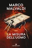 Copertina dell'audiolibro La misura dell'uomo di MALVALDI, Marco
