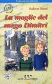 Copertina dell'audiolibro La moglie del mago Dimitri di MONTI, Roberto