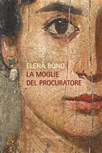 Copertina dell'audiolibro La moglie del procuratore di BONO, Elena