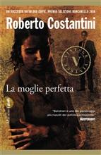 Copertina dell'audiolibro La moglie perfetta di COSTANTINI, Roberto
