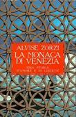 Copertina dell'audiolibro La monaca di Venezia – Una storia d'amore e di libertà di ZORZI, Alvise