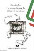 Copertina dell'audiolibro La moscheruola (60 anni di vita italiana) di ZACCHERA, Marco