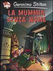Copertina dell'audiolibro La mummia senza nome di STILTON, Geronimo