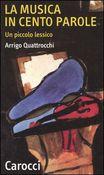Copertina dell'audiolibro La musica in cento parole di QUATTROCCHI, Arrigo