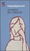 Copertina dell'audiolibro La narice del coniglio di MASTROCOLA, Paola