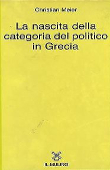 Copertina dell'audiolibro La nascita della categoria del politico in Grecia di MEIER, Christian