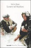 Copertina dell'audiolibro La neve nel bicchiere