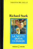 Copertina dell'audiolibro La notte brava di Parker di STARK, Richard