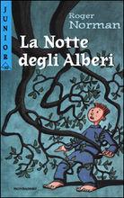 Copertina dell'audiolibro La notte degli alberi di NORMAN, Roger