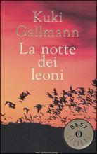 Copertina dell'audiolibro La notte dei leoni di GALLMANN, Kuki