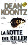 Copertina dell'audiolibro La notte del killer di KOONTZ, Dean