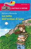 Copertina dell'audiolibro La notte dell'eclissi di luna di MERENDA, Adriana