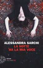 Copertina dell'audiolibro La notte ha la mia voce di SARCHI, Alessandra