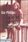 Copertina dell'audiolibro La notte ha occhi curiosi di PHILLIPS, Gin