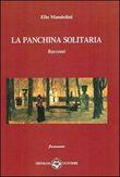 Copertina dell'audiolibro La panchina solitaria di MANDOLINI, Elio