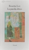 Copertina dell'audiolibro La parola ebreo di LOY, Rosetta