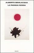 Copertina dell'audiolibro La Pasqua Rossa di BEVILACQUA, Alberto