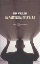 Copertina dell'audiolibro La pattuglia dell'alba di WINSLOW, Don