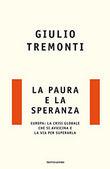 Copertina dell'audiolibro La paura e la speranza di TREMONTI, Giulio
