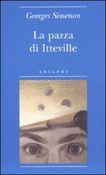 Copertina dell'audiolibro La pazza di Itteville di SIMENON, Georges