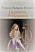 Copertina dell'audiolibro La piccola principessa di BURNETT HOGDSON, Frances