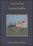 Copertina dell'audiolibro La pista di sabbia di CAMILLERI, Andrea