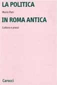 Copertina dell'audiolibro La politica in Roma antica di PANI, Mario