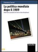 Copertina dell'audiolibro La politica mondiale dopo il 1989 di TUCCARI, Francesco