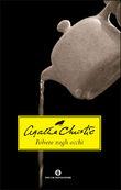 Copertina dell'audiolibro La polvere negli occhi di CHRISTIE, Agatha