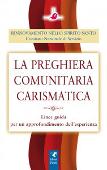 Copertina dell'audiolibro La preghiera comunitaria carismatica di RINNOVAMENTO NELLO SPIRITO SANTO