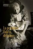 Copertina dell'audiolibro La preziosa fatica del pane di PUGGIONI, Speranza