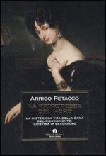 Copertina dell'audiolibro La principessa del nord: Cristina di Belgioioso di PETACCO, Arrigo