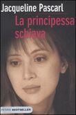 Copertina dell'audiolibro La principessa schiava