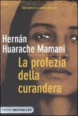 Copertina dell'audiolibro La profezia della curandera di MAMANI, Hernan Huarache