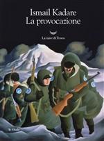 Copertina dell'audiolibro La provocazione di KADARE, Ismail