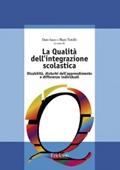 Copertina dell'audiolibro La qualità dell'integrazione scolastica di IANES, Dario - TORTELLO, Mario