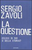 Copertina dell'audiolibro La questione di ZAVOLI, Sergio