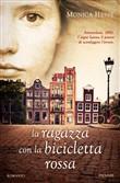 Copertina dell'audiolibro La ragazza con la bicicletta rossa di HESSE, Monica