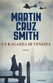 Copertina dell'audiolibro La ragazza di Venezia di SMITH, Martin Cruz