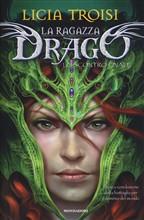 Copertina dell'audiolibro La ragazza drago – Lo scontro finale di TROISI, Licia