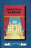 Copertina dell'audiolibro La recita di PEREGO, Giovanni
