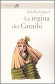 Copertina dell'audiolibro La regina dei Caraibi di SALGARI, Emilio