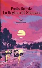 Copertina dell'audiolibro La Regina del Silenzio di RUMIZ, Paolo