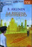 Copertina dell'audiolibro La regina d'inverno di AKUNIN, Boris